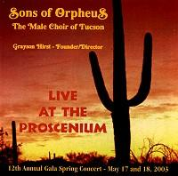 Sons of Orpheus: Live at the Proscenium